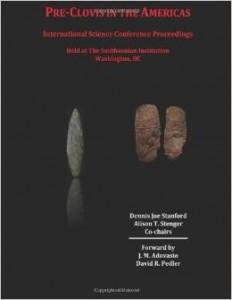 Pre-Clovis in the Americas: International Science Conference Proceedings